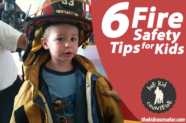 6 Fire Safety Tips for Kids