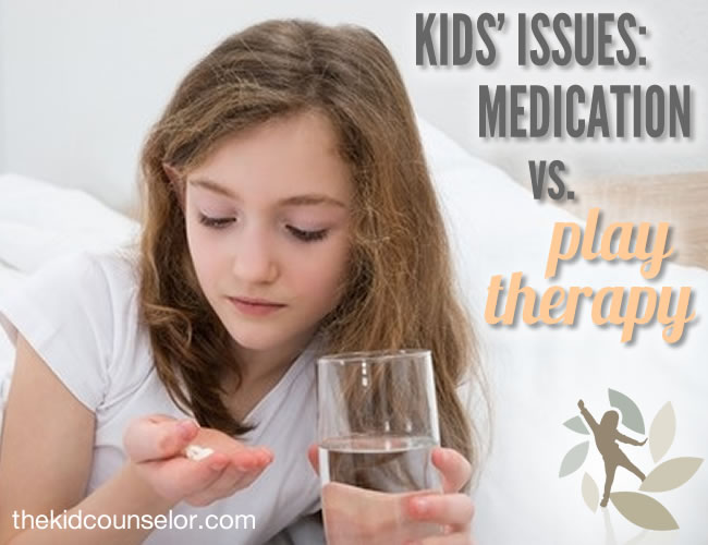 Kids' Issues: Medication Vs. Play Therapy