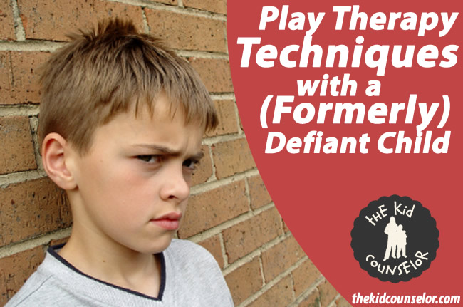 Play Therapy Techniques with a formerly defiant child