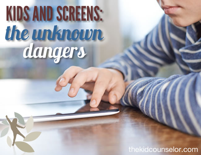 Kids and Screens: The Unknown Dangers