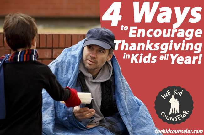 4 Ways to Encourage Thanksgiving In Kids All Year