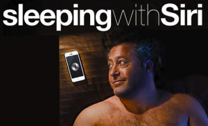 Sleeping With Siri