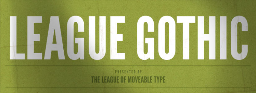 League Gothic Font Example