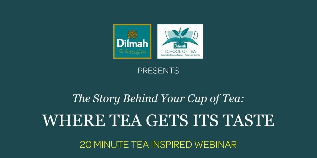 Virtual tea inspiration courtesy of Dilmah School of Tea
