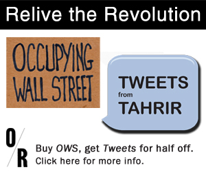 Relive the Revolution - Buy OCCUPYING WALL STREET and get TWEETS FROM TAHRIR at HALF PRICE