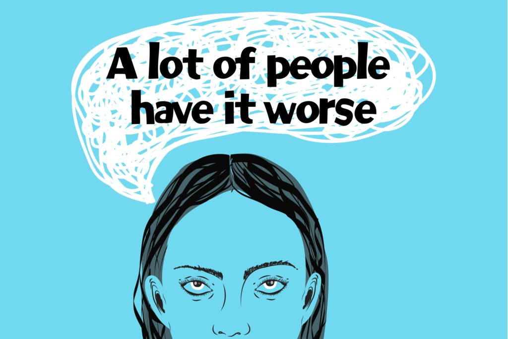 Anxiety :a lot of people have it worse