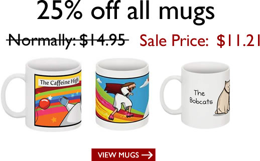 Mugs are 25% off