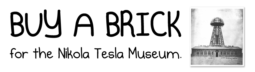 Buy a brick in the Nikola Tesla Museum