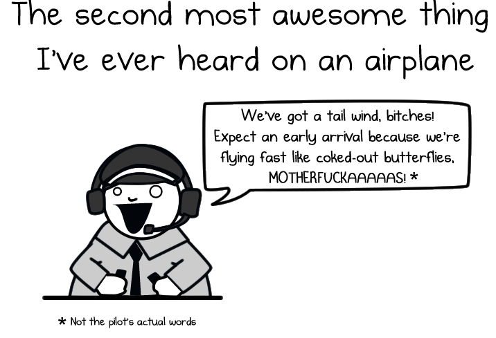 The second most awesome thing I've ever heard on an airplane