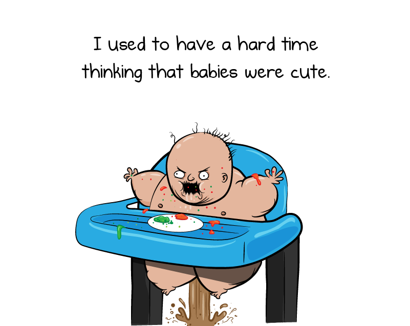 I used to have a hard time thinking that babies were cute the oatmeal voltagebd Gallery