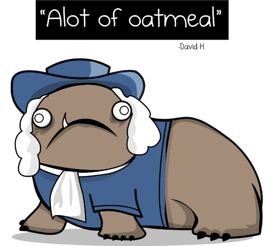 Alot of Oatmeal