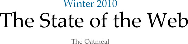 The State of the Web - Winter 2010