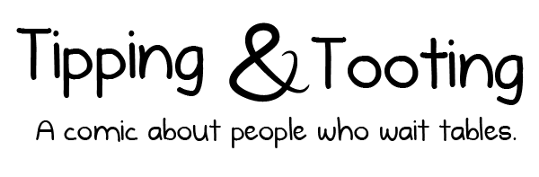 Tipping & Tooting - a comic about people who wait tables
