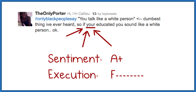 You talk like a white person