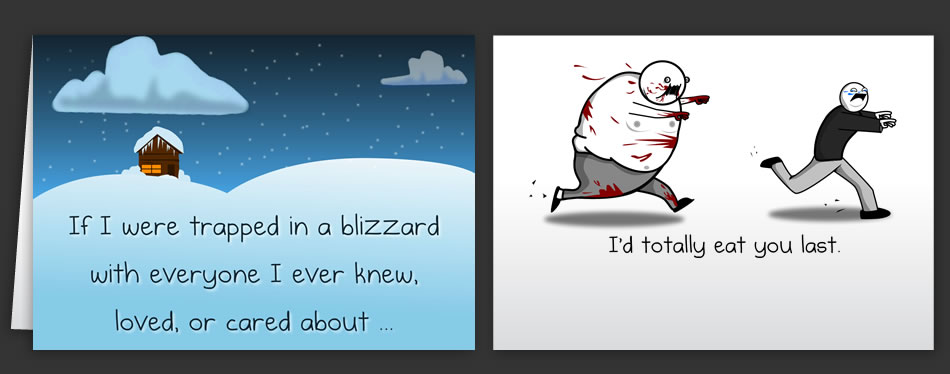 Horrible Cards Greeting Cards by The Oatmeal – Sick Birthday Cards