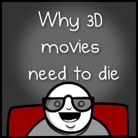 Why 3D movies need to die