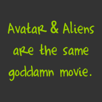 Avatar & Aliens are the same movie