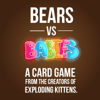 Bears vs Babies - A card game from the creators of Exploding Kittens