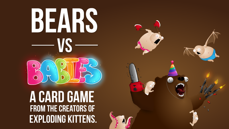 Bears vs Babies - A new card game