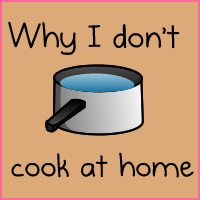 Why I don't cook at home