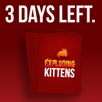 Only a few days left to get Exploding Kittens