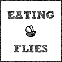 Eating Flies