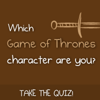 Quiz: Which Game of Thrones character would you be?