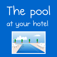 The pool at your hotel
