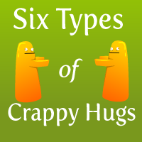 The 6 Types of Crappy Hugs