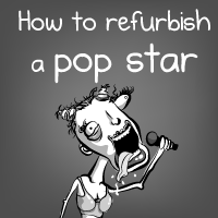 How to refurbish a pop star