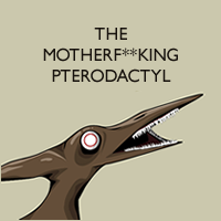 The Motherfucking Pterodactyl