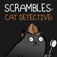 Scrambles: Cat Detective!