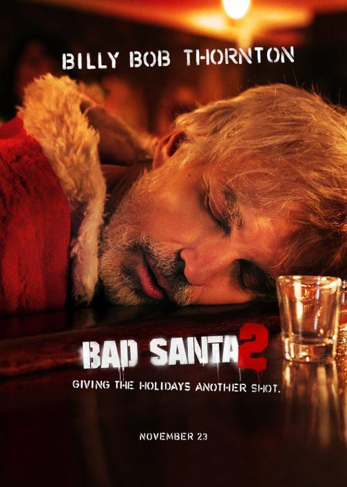 'Bad Santa 2' Advance Screening Passes
