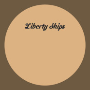 Like I'm imagining by Liberty Ships
