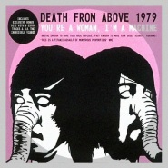 Going Steady by Death From Above 1979
