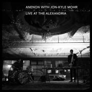 Live At The Alexandria by Anenon