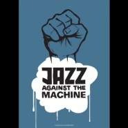 Bombtrack by Jazz Against the Machine