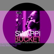 Bucket (Precision & 1st Klase Road Mix) by Swappi
