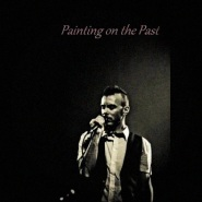 Painting on the Past by Asaf Avidan