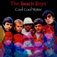 Cool Cool Water by The Beach Boys
