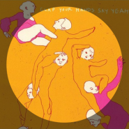 The Skin Of My Yellow Country Teeth by Clap Your Hands Say Yeah