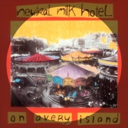 Song Against Sex by Neutral Milk Hotel