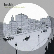 If We Can Land A Man On The Moon, Surely I Can Win Your Heart by Beulah