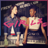 Girls (FM Attack Remix) by French Horn Rebellion