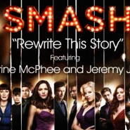Rewrite This Story by SMASH Cast
