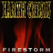 Earth Crisis by Firestorm