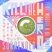 Surrender (shazam remix) by Kill The Hero ft. Maggie K