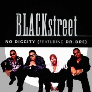 Blackstreet ft. Dr Dre by No Diggity