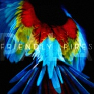 Show Me Lights by Friendly Fires