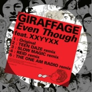 Even though by Giraffage & XXYYXX